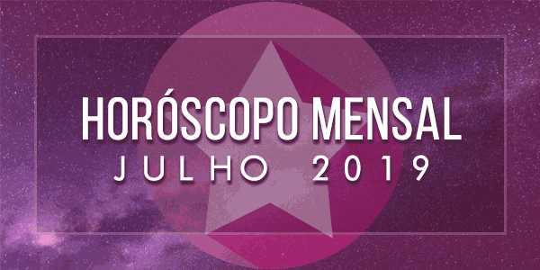 horóscopo-mensal-julho-2019