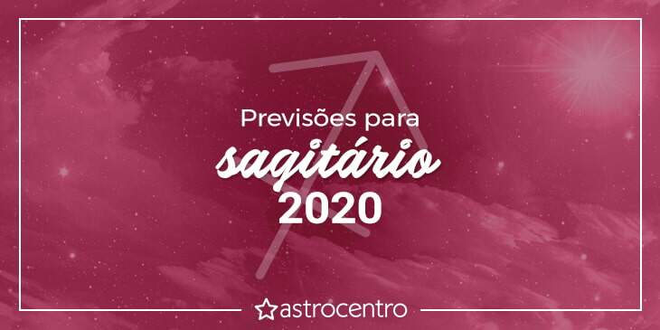 previsões-de-sagitário-para-2020