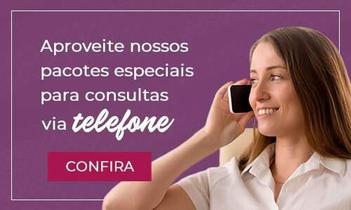 Aproveite nossos pacotes especiais de consultas por telefone