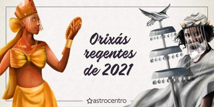 orixá regente de 2021