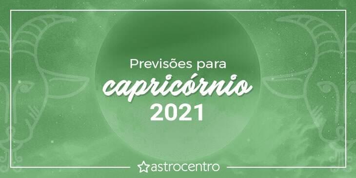 Previsões de Capricórnio para 2021