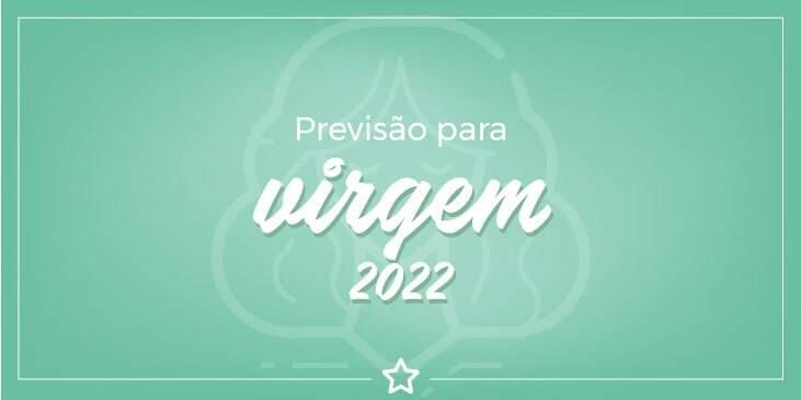 Previsão para Virgem 2022