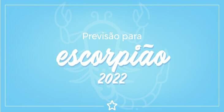 previsão para escorpião 2022