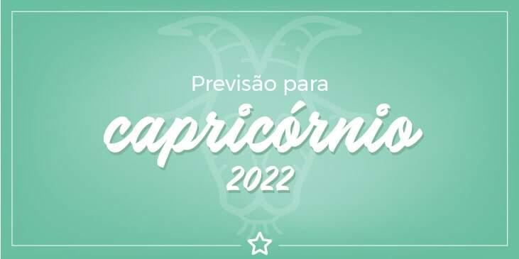 Previsão Para Capricórnio 2022